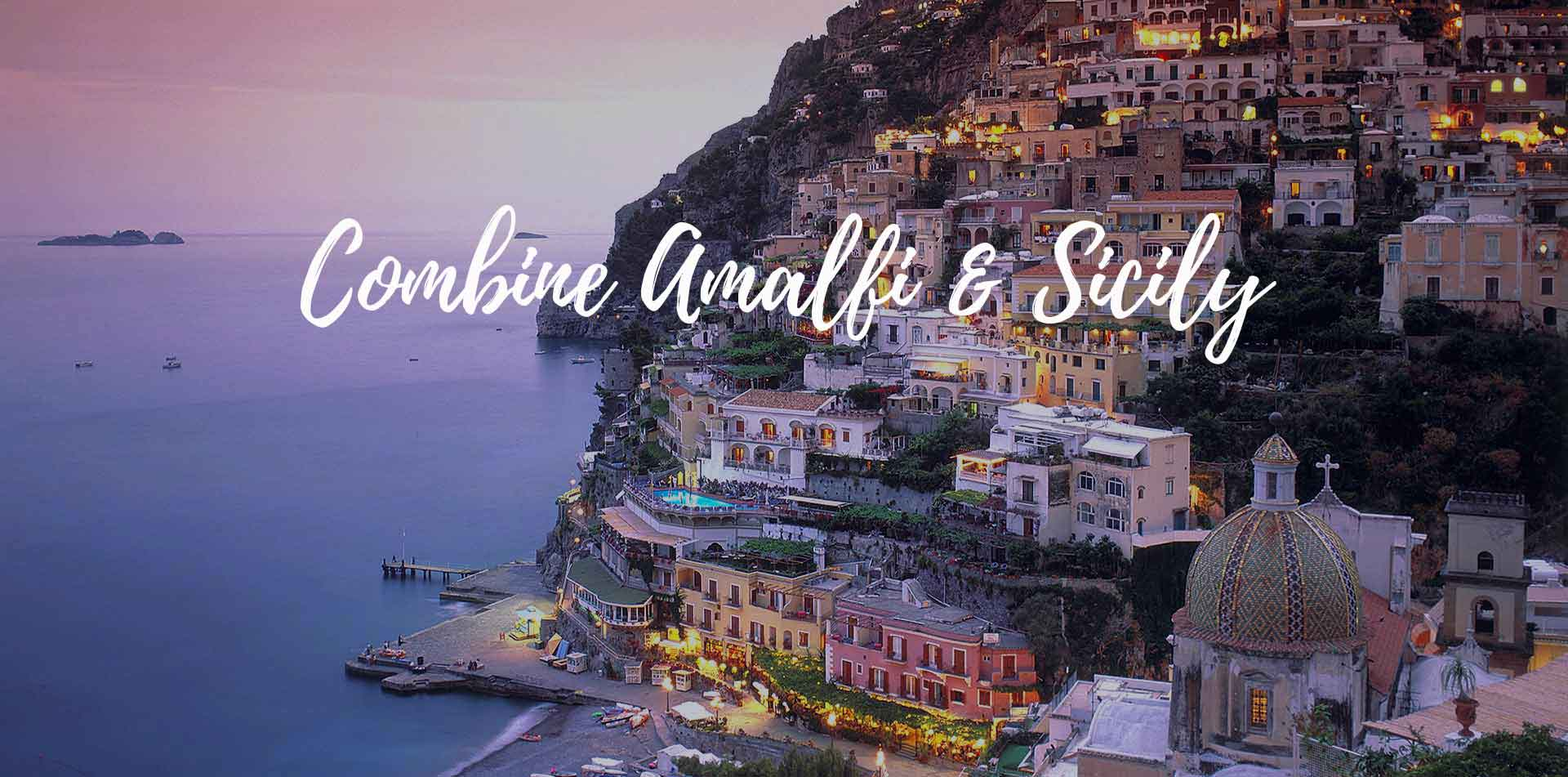 Europe Italy Combine Amalfi and Sicily Positano beautiful romantic cliffside at dusk sunset - luxury vacation destinations
