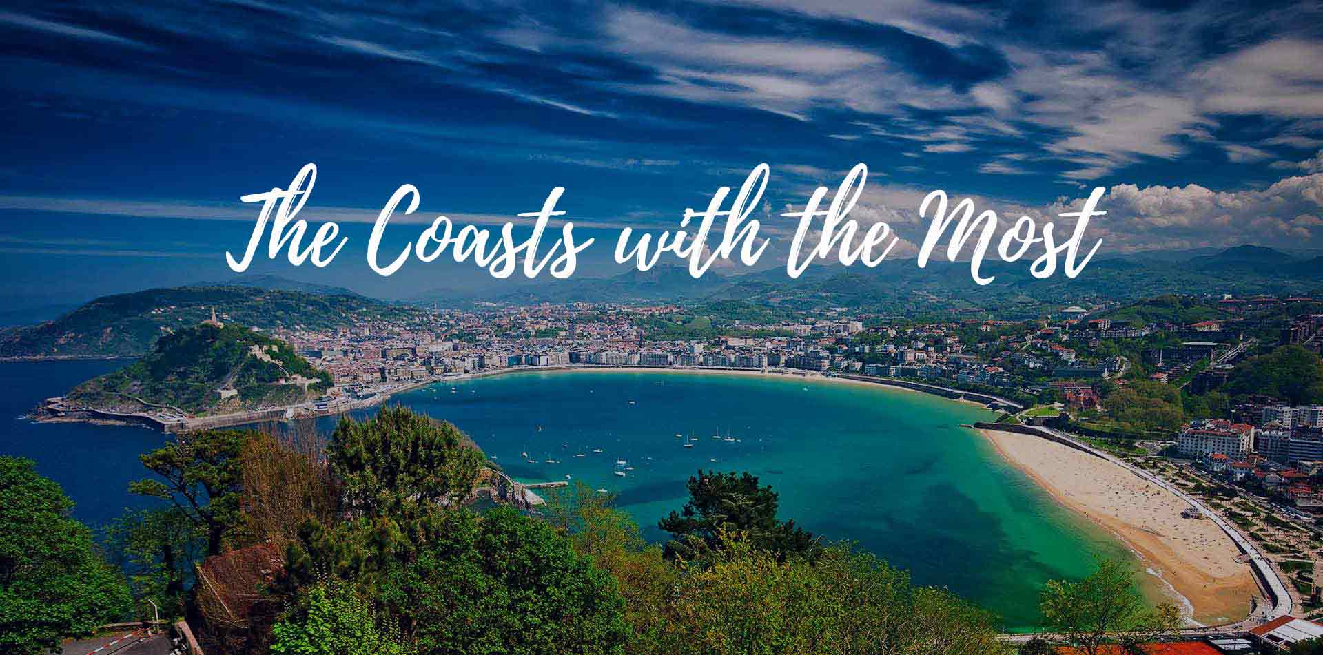 Europe Spain Basque scenic San Sebastian beautiful aqua water the coasts with the most - luxury vacation destinations