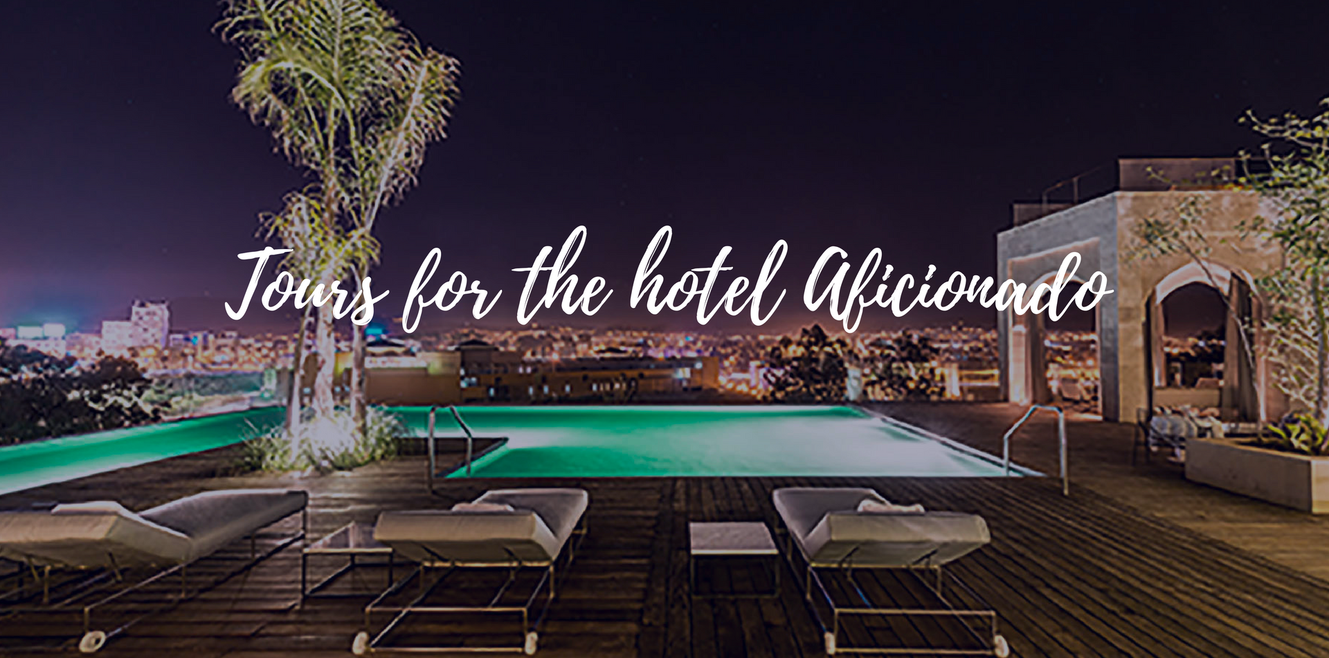 Africa Morocco Fez Hotel Sahrai rooftop pool at night city view tours for the hotel aficionado - luxury vacation destinations